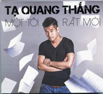 CD Tạ Quang Thắng - Một Tôi Rất Mới
