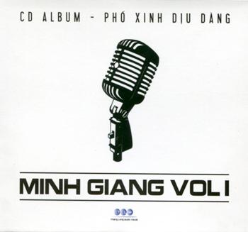 Minh Giang Vol.1 - Phố Xinh Dịu Dàng